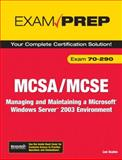 MCSA/MCSE Exam 70-290 : Managing and Maintaining a Windows Server 2003 Environment, Scales, Lee, 0789736489
