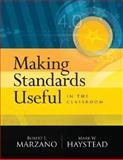 Making Standards Useful in the Classroom, Marzano, Robert J. and Haystead, Mark W., 1416606483