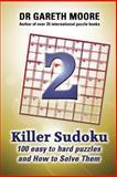 Killer Sudoku 2, Gareth Moore, 1478396482