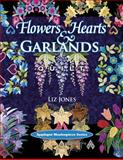 Flowers, Hearts and Garlands Quilt, Liz Jones, 1574326481