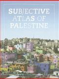 Subjective Atlas of Palestine, Annelys de Vet, 9064506485