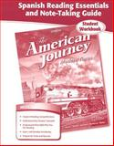 The American Journey: Modern Times, Spanish Reading Essentials and Note-Taking Guide, Glencoe McGraw-Hill, 0078806488