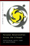 Personal Relationships Across the Lifespan, Noller, Patricia and Feeney, Judith, 041518648X