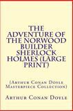 The Adventure of the Norwood Builder Sherlock Holmes (Large Print), Arthur Conan Doyle, 1500296481