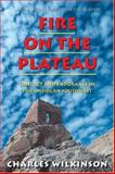 Fire on the Plateau, Charles F. Wilkinson, 1559636483