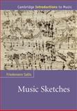 Music Sketches, , 0521866480