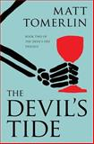 The Devil's Tide, Matt Tomerlin, 0615916481