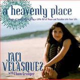 A Heavenly Place, Jaci Velasquez and Tom Granger, 0684846489
