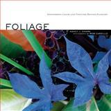 Foliage, Nancy J. Ondra, 1580176488