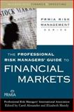 The Professional Risk Managers' Guide to Financial Markets, Professional Risk Managers' International Association (PRMIA), 0071546480