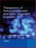 Therapeutics of Parkinson's Disease and Other Movement Disorders, , 0470066482