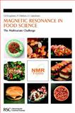 Magnetic Resonance in Food Science : The Multivariate Challenge, Royal Society of Chemistry Staff, 0854046488