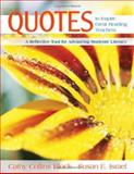 Quotes to Inspire Great Reading Teachers : A Reflective Tool for Advancing Students' Literacy, Block, Cathy Collins and Israel, Susan E., 1412926483