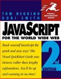 JavaScript for the World Wide Web, Negrino, Tom and Smith, Dori, 0201696487