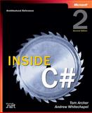 Inside C#, Archer, Tom and Whitechapel, Andrew, 0735616485