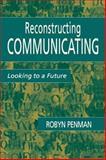 Reconstructing Communicating 9780805836486