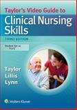 Taylor's Video Guide to Clinical Nursing Skills, Taylor, Carol and Lillis, Carol, 1496316487