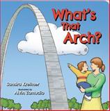 What's That Arch?, Sandra Kreitner, 1935806483