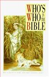 Who's Who in the Bible, Albert E. Sim and George Dent, 0572016484