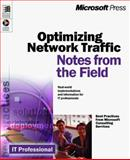 Optimizing Network Traffic : Notes from the Field, Microsoft Official Academic Course Staff, 073560648X