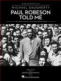 Paul Robeson Told Me, , 1476816484