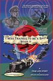 I Was Trained to Be a Spy Book Ii, Helias Doundoulakis, 1479716480