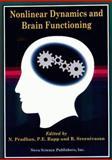 Nonlinear Dynamics and Brain Functioning, Prahdan, 1560726482