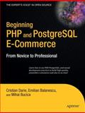 Beginning PHP and PostgreSQL E-Commerce, Mihai Bucica and Cristian Darie, 159059648X
