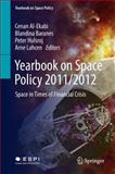 Yearbook on Space Policy 2011/2012 : Space in Times of Financial Crisis, , 3709116481