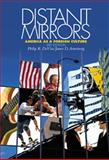Distant Mirrors : America as a Foreign Culture, DeVita, Philip R. and Armstrong, James D., 0534556485