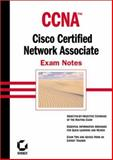 CCNA Exam Notes : Cisco Certified Network Associate, Lammle, Todd, 0782126480