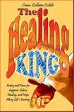 The Healing King, Cara Coble, 1466456485