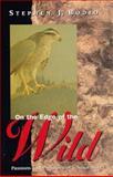 On the Edge of the Wild, Stephen J. Bodio, 1558216480