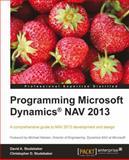 Programming Microsoft Dynamics® NAV 2013, David A. Studebaker and Christopher D. Studebaker, 1849686483