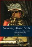 Thinking about Texts : An Introduction to English Studies, Hopkins, Chris, 0230516483