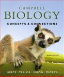 Campbell Biology : Concepts and Connections, Reece, Jane B. and Taylor, Martha R., 0321696484