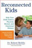Reconnected Kids, Robert Melillo, 0399536485