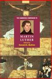The Cambridge Companion to Martin Luther, , 0521816483