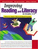 Improving Reading and Literacy in Grades 1-5 : A Resource Guide to Research-Based Programs, St. John, Edward and Loescher, Siri Ann, 0761946489
