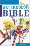 The Watercolor Bible, Joe Garcia, 1581806485