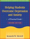 Helping Students Overcome Depression and Anxiety, Merrell, Kenneth W., 1593856482