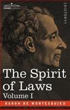 The Spirit of Laws, Charles-Louis de S. Baron de Montesquieu, 1602066485