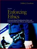 Enforcing Ethics 3rd Edition