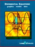 Exploring Differential Equations Via Graphics and Data : Preliminary Edition, Lomen, David and Lovelock, David O., 047107649X