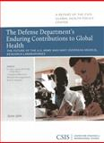 The Defense Department's Enduring Contributions to Global Health : The Future of the U.S. Army and Navy Overseas Medical Research Laboratory, Peake, James B. and Morrison, Sephen J., 0892066490
