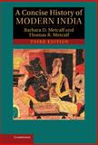 A Concise History of Modern India, Metcalf, Barbara D. and Metcalf, Thomas R., 1107026490