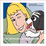 The Adventures of Molly and Me, Emily Kelaher, 1475246498