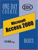 Access 2000 Basics One Day Course, DDC Publishing Staff, 156243649X