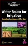 Water Reuse for Irrigation, Bagajewicz, Miguel J., 1566706491