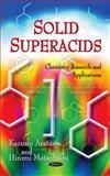 Solid Superacids, Arata, Kazushi and Matsuhashi, Hiromi, 1612096492